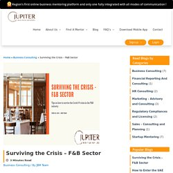 Unmissable Survival tips for F&B businesses amid covid-19 from our risk management consultant