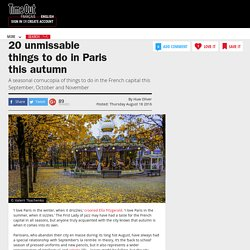 20 unmissable things to do in Paris in autumn 2016