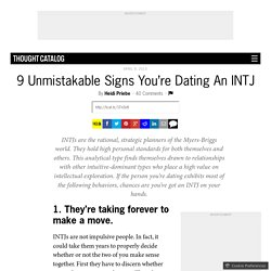 9 Unmistakable Signs You're Dating An INTJ