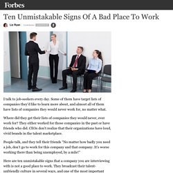 Ten Unmistakable Signs Of A Bad Place To Work