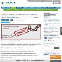 Tips to Recover from Unnatural Outbound Links Penalty by Techmagnate
