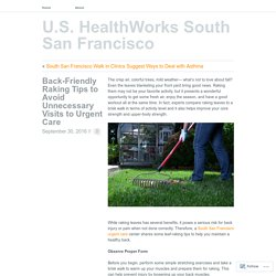 Back-Friendly Raking Tips to Avoid Unnecessary Visits to Urgent Care