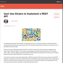 Uno! Use Sinatra to Implement a REST API