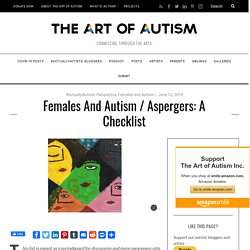 Samantha Craft's Unofficial Checklist: Females and Aspergers