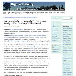 An Unorthodox Approach to Database Design : The Coming of the Sh
