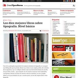Textos > Los diez mejores libros sobre tipografía. Nivel básico