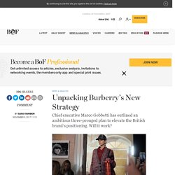 Unpacking Burberry's New Strategy