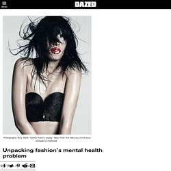 Unpacking fashion's mental health problem
