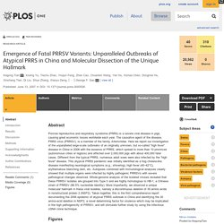 PLOS JANVIER 2008 Emergence of Fatal PRRSV Variants: Unparalleled Outbreaks of Atypical PRRS in China and Molecular Dissection o