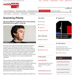 Unpicking Piketty - Weekly Worker