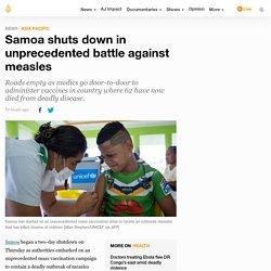 Samoa shuts down in unprecedented battle against measles