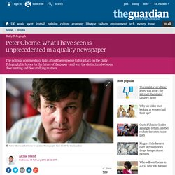 Peter Oborne: what I have seen is unprecedented in a quality newspaper