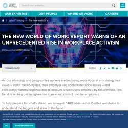 The new world of work: report warns of an unprecedented rise in workplace activism