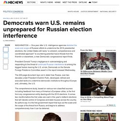 Democrats warn U.S. remains unprepared for Russian election interference