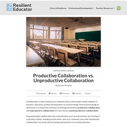 The Impacts of Productive and Unproductive Collaboration
