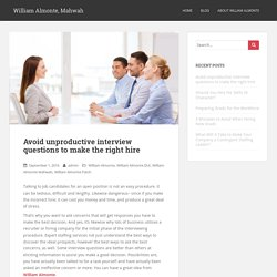 Avoid unproductive interview questions to make the right hire – William Almonte, Mahwah
