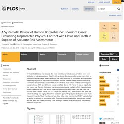 PLOS 26/07/16 A Systematic Review of Human Bat Rabies Virus Variant Cases: Evaluating Unprotected Physical Contact with Claws and Teeth in Support of Accurate Risk Assessments