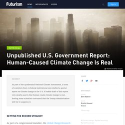 Unpublished U.S. Government Report: Human-Caused Climate Change Is Real