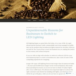 Unputdownable Reasons for Businesses to Switch to LED Lighting – Site Title
