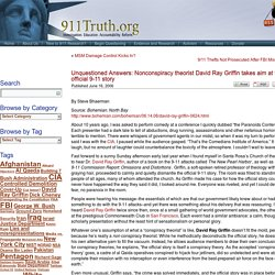Unquestioned Answers: Nonconspiracy theorist David Ray Griffin takes aim at the official 9-11 story - 911Truth.Org