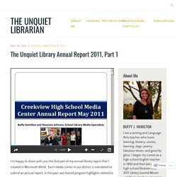 Creekview HS, The Unquiet Library Annual Report 2011, Part 1 (Christina B).