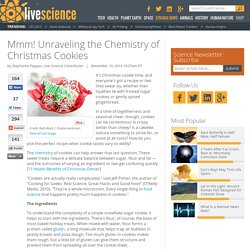 Mmm! Unraveling the Chemistry of Christmas Cookies