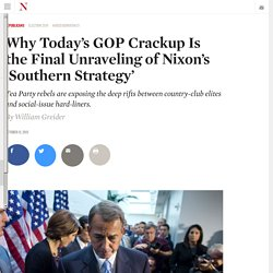 Why Today's GOP Crackup Is the Final Unraveling of Nixon's 'Southern Strategy'