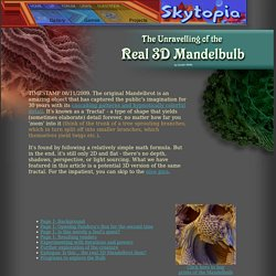 The Unravelling of the Real 3D Mandelbrot Fractal