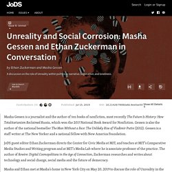 Unreality and Social Corrosion: Masha Gessen and Ethan Zuckerman in Conversation · Journal of Design and Science