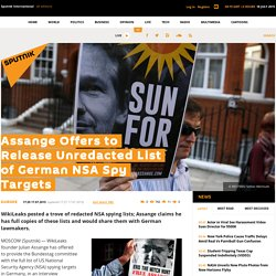 Assange Offers to Release Unredacted List of German NSA Spy Targets