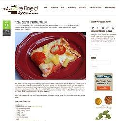 Pizza Crust (Primal/Paleo)