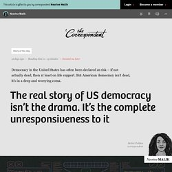 The real story of US democracy isn't the drama. It's the complete unresponsiveness to it - The Correspondent