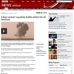 Libya unrest: Muammar Gaddafi loyalists advance to east