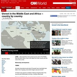 Unrest in the Middle East and Africa -- country by country