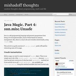 Java Magic. Part 4: sun.misc.Unsafe - mishadoff thoughts