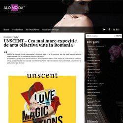 UNSCENT - Cea mai mare expozitie de arta olfactiva vine in Romania