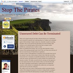 Stop The Pirates: Unsecured Debt Can Be Terminated