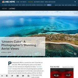 'Unseen Cuba': A Photographer's Stunning Aerial Views