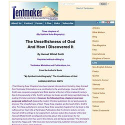 The Unselfishness of God and How I Discovered It (the missing chapters)