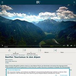 Heimat-Doku : Sanfter Tourismus in den Alpen