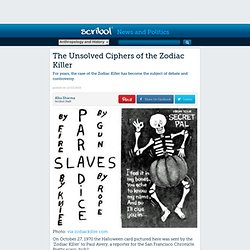 The Unsolved Ciphers of the Zodiac Killer