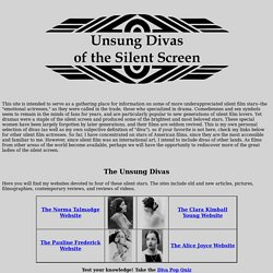 Unsung Divas of the Silent Screen