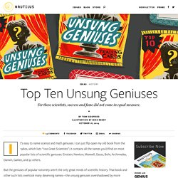 Top Ten Unsung Geniuses - Issue 18: Genius