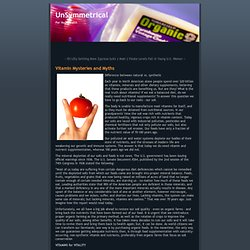Vitamin Mysteries and Myths