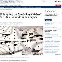 Untangling the Gun Lobby's Web of Self-Defense & Human Rights