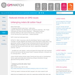 GMWATCH 01/02/12 Untangling India's Bt cotton fraud