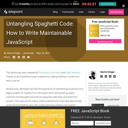 Untangling Spaghetti Code: Writing Maintainable JavaScript