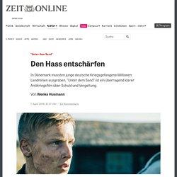 """Unter dem Sand"": Den Hass entschärfen"
