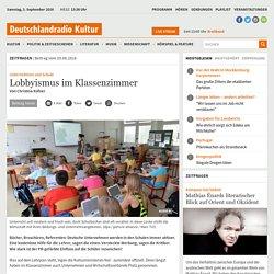 Unternehmen und Schule - Lobbyismus im Klassenzimmer