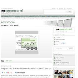 news aktuell GmbH - Nur jedes dritte deutsche Unternehmen hat eine Social-Media-Strategie